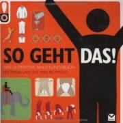 Das ultimative Anleitungsbuch. 500 Dinge und wie man sie macht