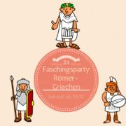 Faschingsfeier - Themenparty Römer Griechen