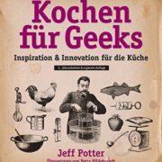 Kochen für Geeks - Kreative an den Herd