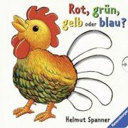 Rot, grün, gelb oder blau? - Kinderbuch ab 2 Jahren