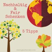 Nachhaltig fair schenken