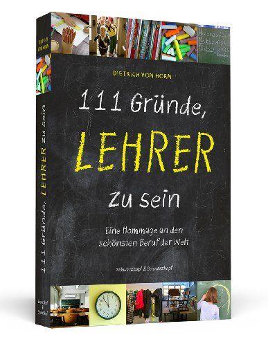 111 gr nde lehrer zu sein das buch als geschenk f r lehrer. Black Bedroom Furniture Sets. Home Design Ideas