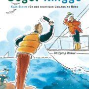 Segel-Knigge - ein Buch über gute Manieren auf See