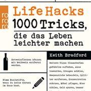 Life Hacks - Alltags-Tipps für ein einfaches Leben
