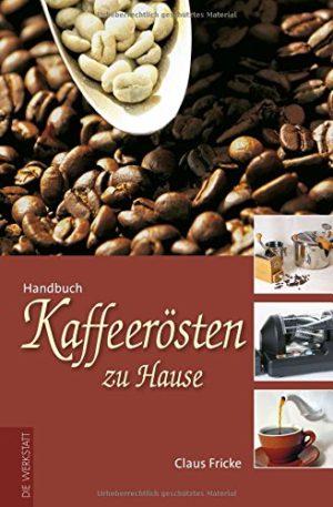Handbuch zum Kaffeerösten