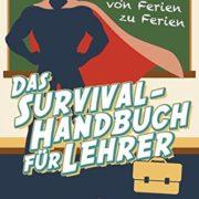 Survival Handbuch für Lehrer