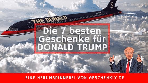 7 Geschenke, über die sich Donald Trump freuen würde