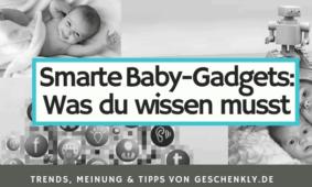 Smarte Baby-Gadgets: Was du darüber wissen musst