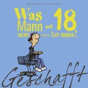 """""""Geschafft"""" Büchlein zum 18. Geburtstag"""