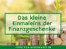Moderne Finanzgeschenke: Verschenke mehr als Geld?