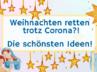 Weihnachten zu Coronazeiten feiern?! Die besten Ideen