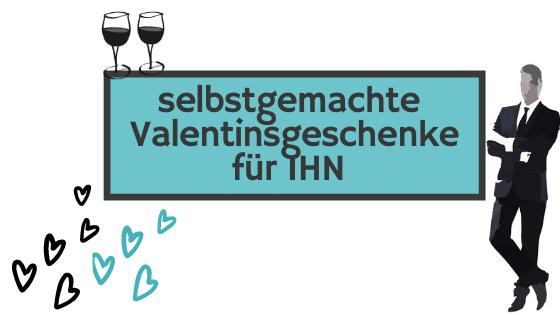 Selbstgemachte Valentinstagsgeschenke für deinen Freund
