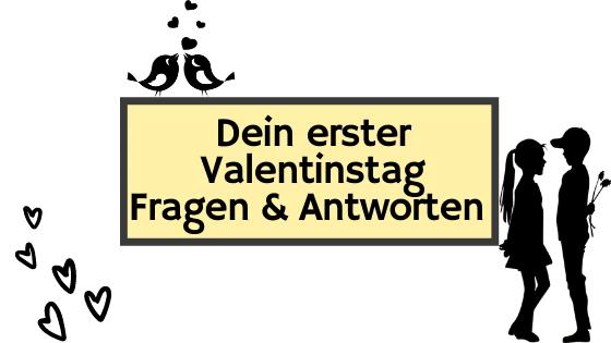 Fragen und Antworten zum 1. gemeinsamen Valentinstag