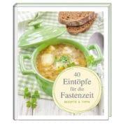 Eintopf-Rezepte für die Fastenzeit