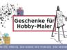 Geschenke für Hobbyzeichner, Maler und Künstler!
