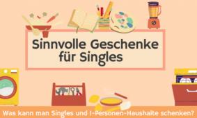 Sinnvolle Geschenke für Singles